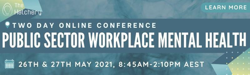 The Public Sector Workplace Mental Health Conference