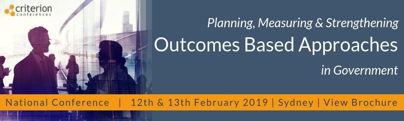 Planning, Measuring & Strengthening Outcomes Based Approaches in Government
