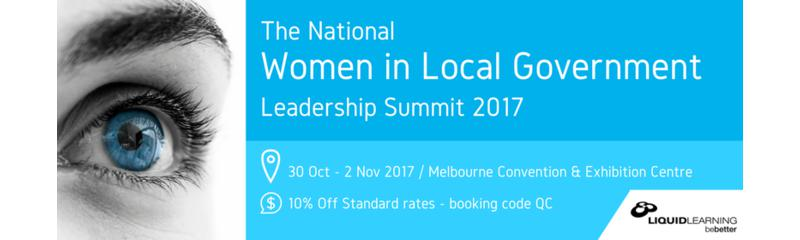 The National Women in Local Government Leadership Summit 2017