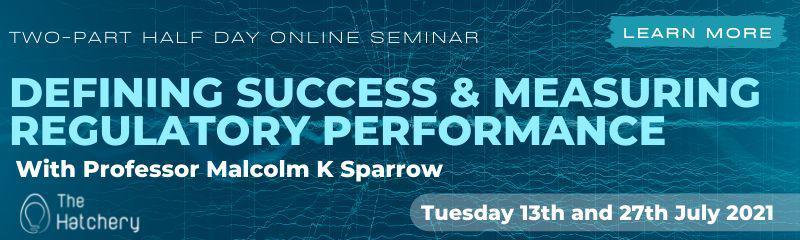 Defining Success & Measuring Regulatory Performance