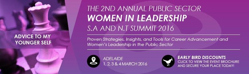 The 2nd Annual Public Sector Women in Leadership South Australia and Northern Territory Summit 2016