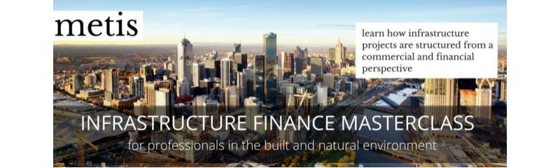 Infrastructure Finance Masterclass